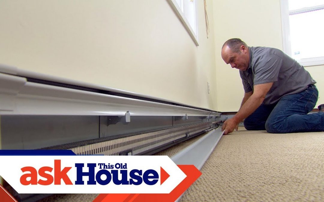 How to Quiet Noisy Baseboard Heaters